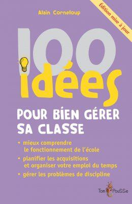 Couverture - 100 idées pour bien gérer sa classe