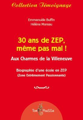 Couverture - 30 ans de ZEP, même pas mal !