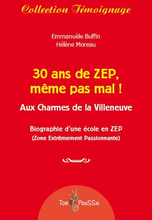 30 ans de ZEP, même pas mal !