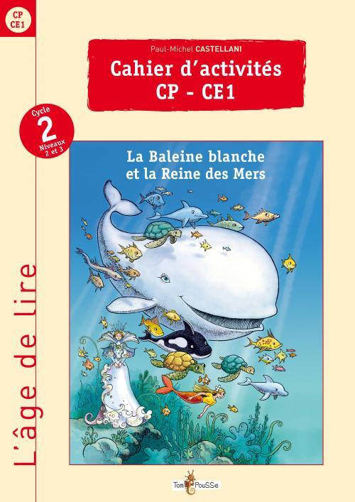 L'âge de lire : cahier d'activités CP – CE1