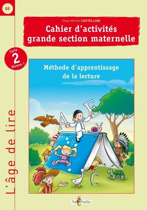 L'âge de lire : Grande section de maternelle