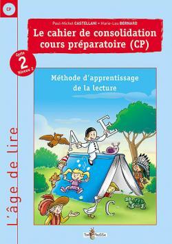 Couverture - L'âge de lire : cahier de consolidation CP