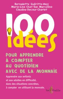 Couverture - 100 idées pour apprendre à compter au quotidien avec de la monnaie