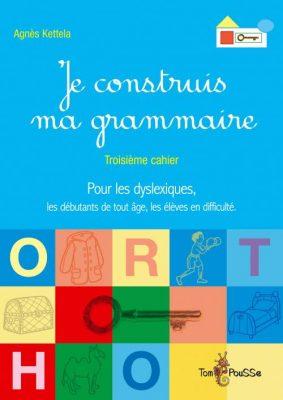 Couverture - Je construis ma grammaire, cahier 3