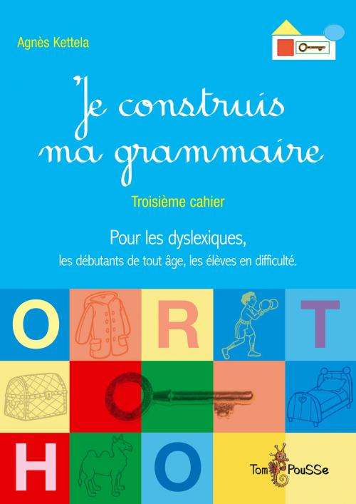 Je construis ma grammaire, cahier 3