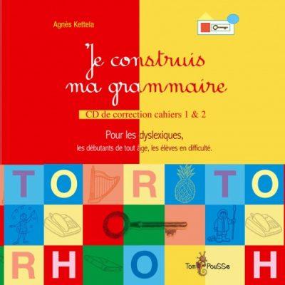 Couverture - Corrigés : Je construis ma grammaire, cahier 1 & 2