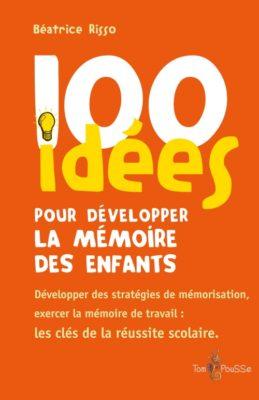 Couverture - 100 idées pour développer la mémoire des enfants