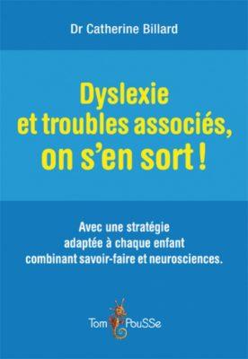 Couverture - Dyslexie et troubles associés, on s'en sort !
