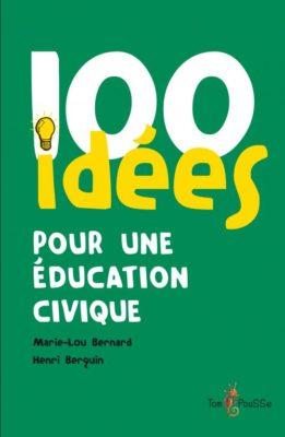 Couverture - 100 idées pour une éducation civique