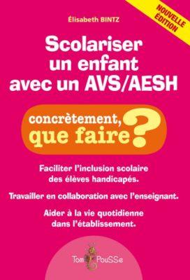 Couverture - Scolariser un enfant avec un AVS/AESH – Nouvelle édition