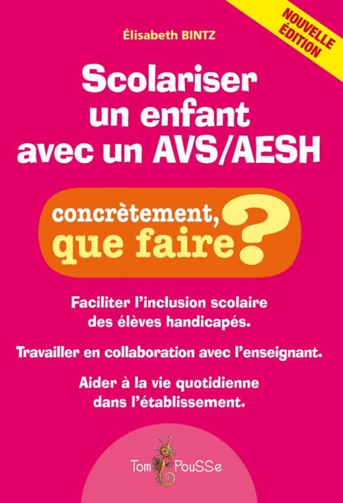 Scolariser un enfant avec un AVS/AESH – Nouvelle édition