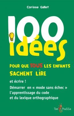 Couverture - 100 idées pour que tous les enfants sachent lire