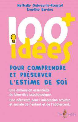 Couverture - 100 idées pour comprendre et préserver l'estime de soi