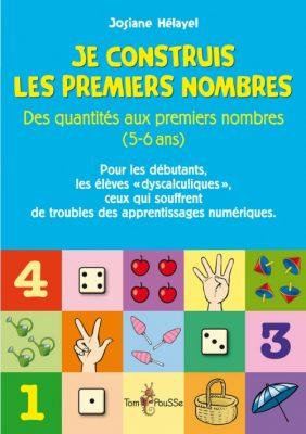 Couverture - Je construis les premiers nombres. Des quantités aux premiers nombres (5-6 ans)