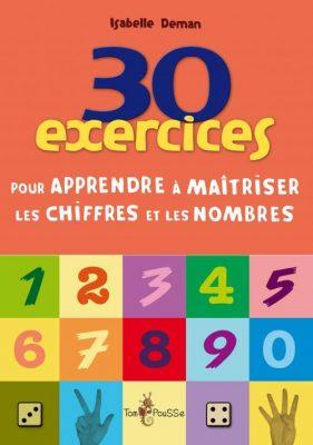 Couverture - 30 exercices pour apprendre à maîtriser les chiffres et les nombres
