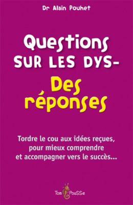 Couverture - Questions sur les dys- Des réponses