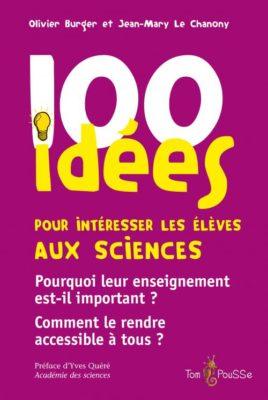 Couverture - 100 idées pour intéresser les élèves aux sciences