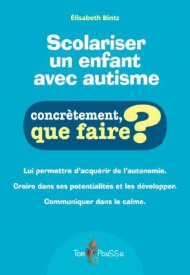 Couverture - Scolariser un enfant avec autisme