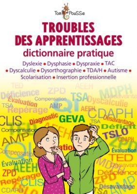 Couverture - Troubles des apprentissages : dictionnaire pratique