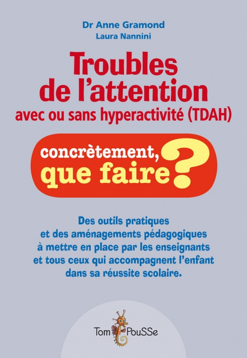 Troubles de l'attention avec ou sans hyperactivité (TDA/H)