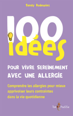 Couverture - 100 idées pour vivre sereinement avec une allergie