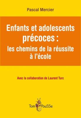 Couverture - Enfants et adolescents précoces : les chemins de la réussite à l'école