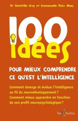 Couverture - 100 idées pour mieux comprendre ce qu'est l'intelligence