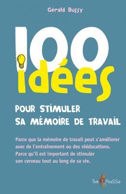 Couverture - 100 idées pour stimuler sa mémoire de travail