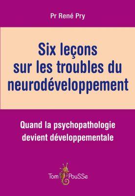 Couverture - Six leçons sur les troubles du neurodéveloppement