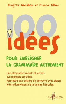 Couverture - 100 idées pour enseigner la grammaire autrement