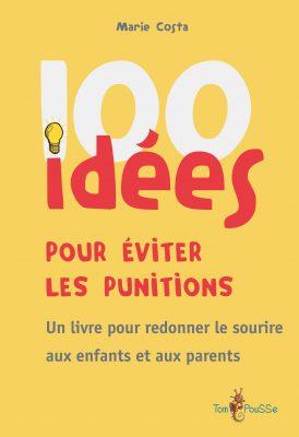 Couverture - 100 idées pour éviter les punitions