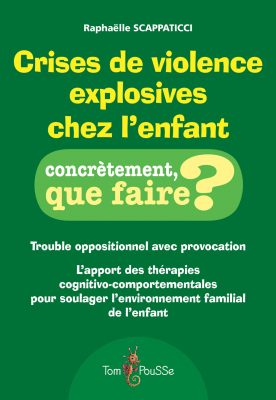 Couverture - Crises de violence explosives chez l'enfant