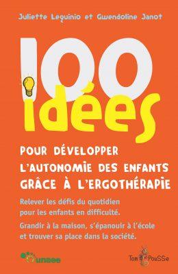 Couverture - 100 idées pour développer l'autonomie des enfants grâce à l'ergothérapie