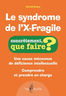 Couverture - Le syndrome de l'X-Fragile
