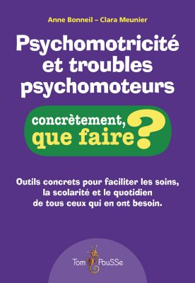 Couverture - Psychomotricité et troubles psychomoteurs